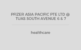 PFIZER ASIA PACIFIC PTE LTD @ TUAS SOUTH AVENUE 6 & 7