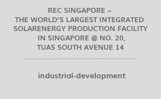 REC Singapore – The World's Largest Integrated Solar Energy Production Facility In Singapore @ No. 20, Tuas South Avenue 14